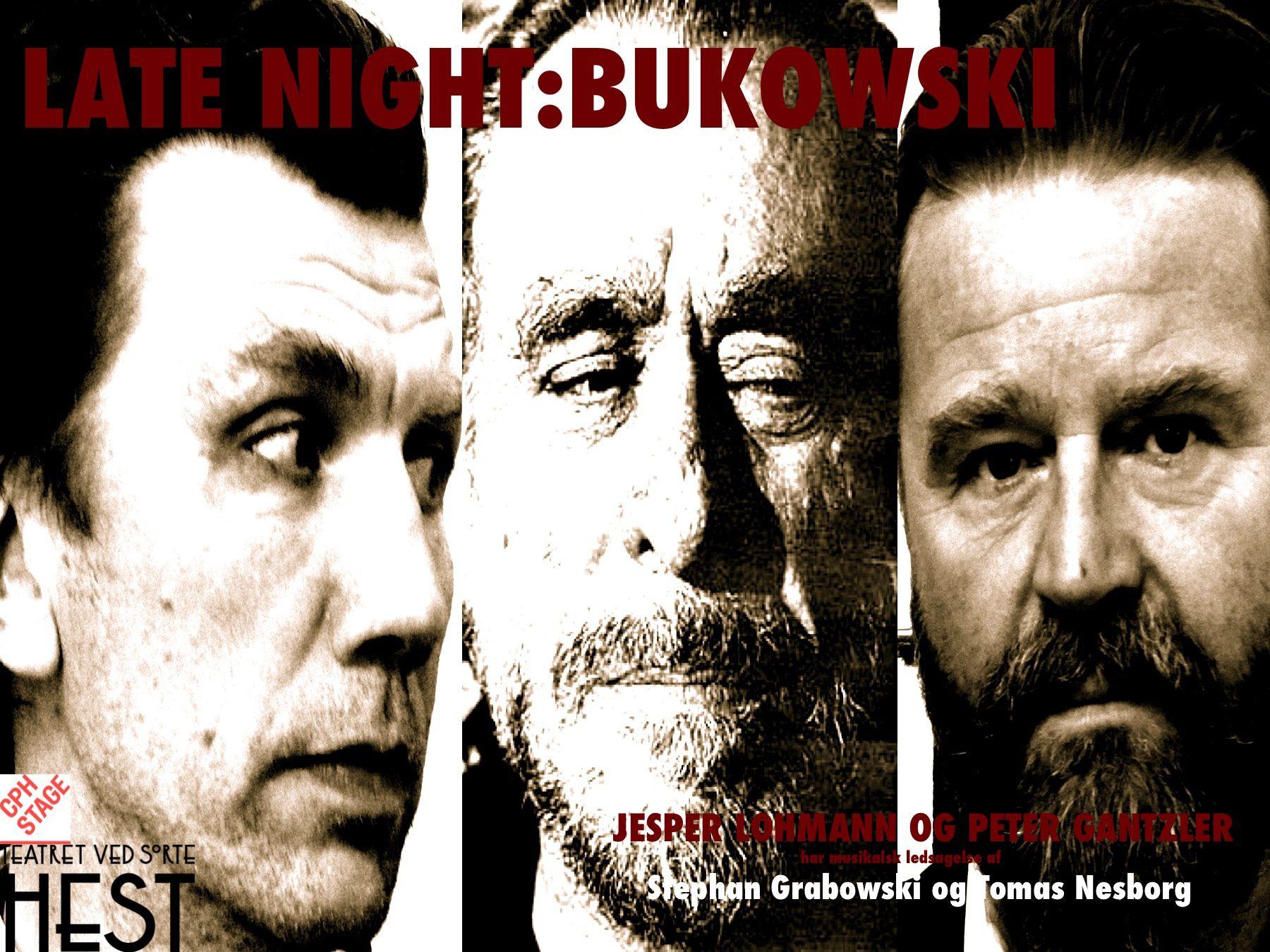 LATE NIGHT: BUKOWSKI