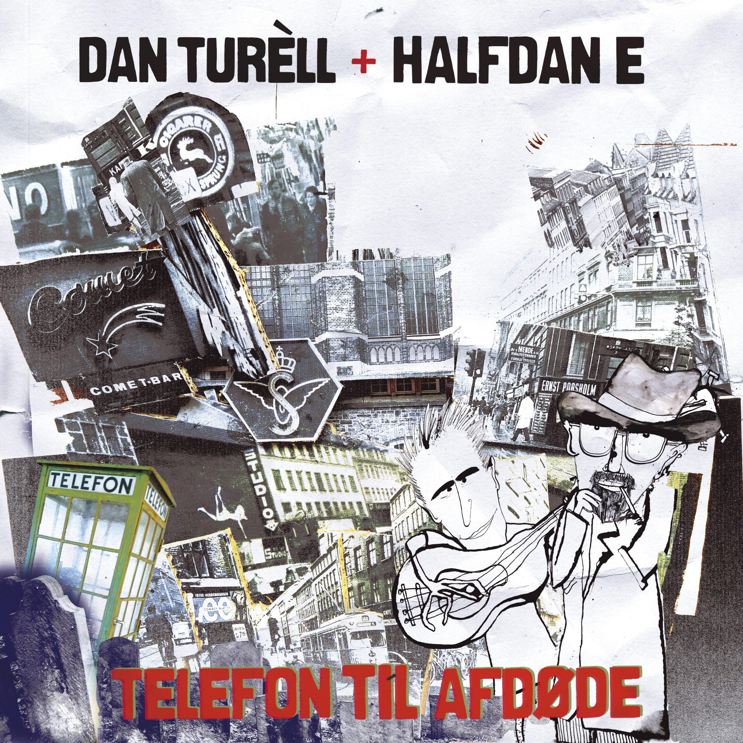 Dan Turèll + Halfdan E: Telefon til afdøde. Artwork: Jenz Koudahl